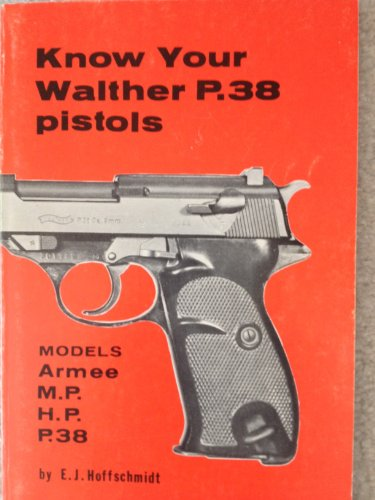 9780941540018: Know Your Walther P.38 Pistols