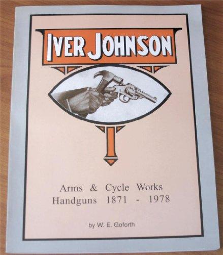 bill goforth iver johnson book