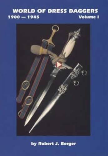 World of Dress Daggers: Berger, Robert J.