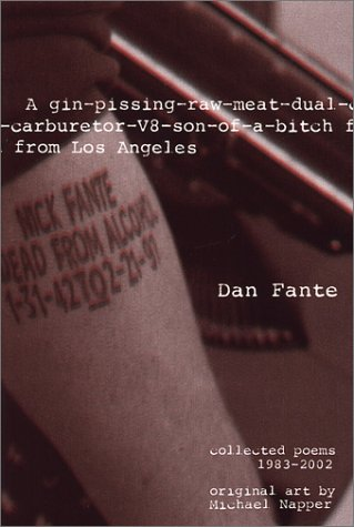 9780941543323: A Gin-Pissing-Raw-Meat-Dual-Carburetor-V8-Son-Of-A-Bitch from Los Angeles: Collected Poems, 1983-2002