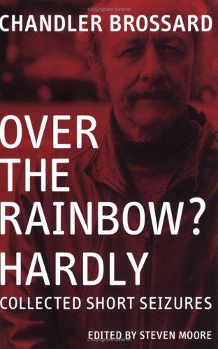 9780941543446: Over the Rainbow? Hardly