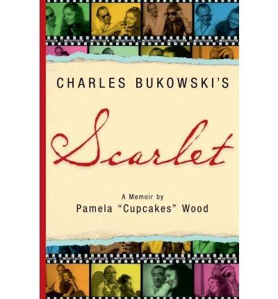 9780941543590: Charles Bukowski's Scarlet