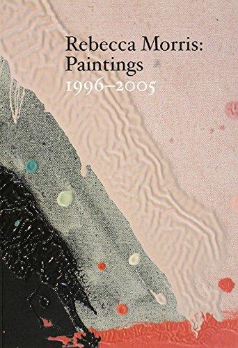9780941548496: Rebecca Morris: Paintings 1996-2005