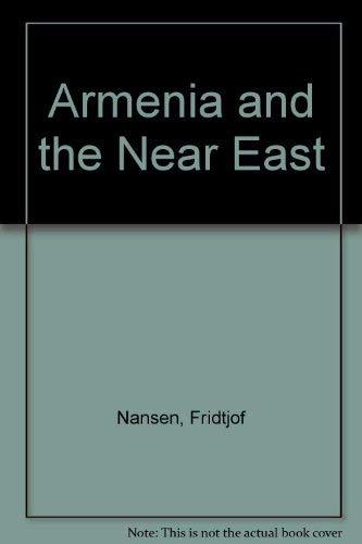 9780941567145: Armenia and the Near East