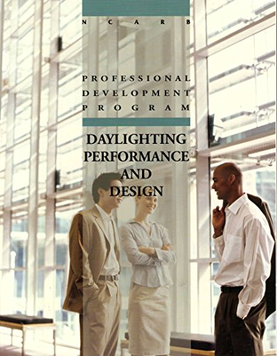9780941575508: Daylighting Performance and Design, Ncarb Edition