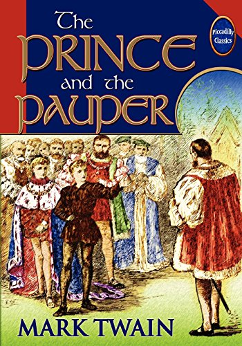 9780941599757: The Prince And The Pauper (Unabridged And Illustrated)