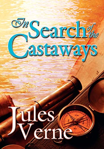 9780941599801: In Search of the Castaways (Illustrated)