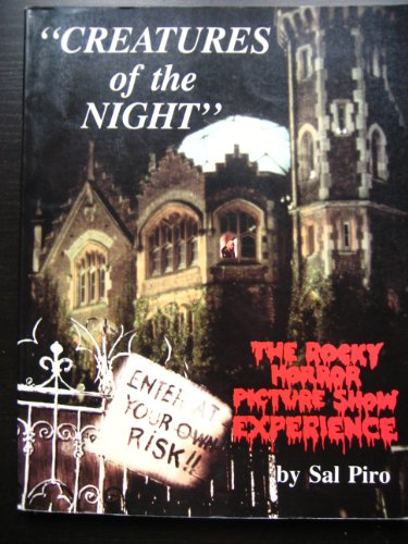 9780941613125: Creatures of the Night: The Rocky Horror Experience