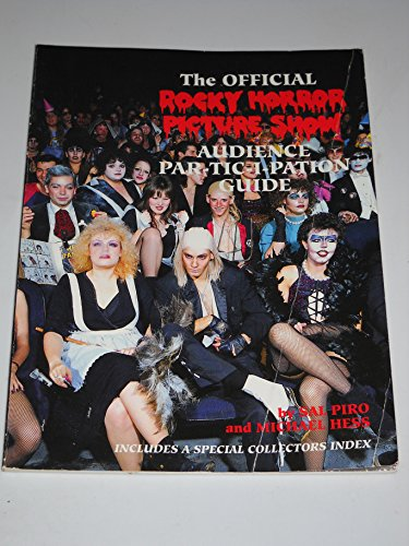 9780941613163: Official Rocky Horror Picture Show Audience Par-Tic-I-Pation Guide