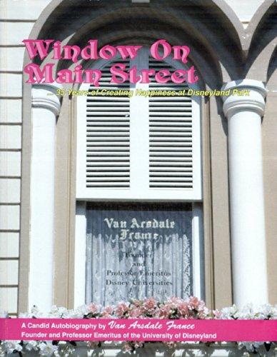 Window on Main Street: 35 Years of: France, Van Arsdale