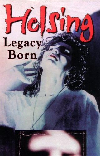 9780941613231: Helsing: Legacy Born
