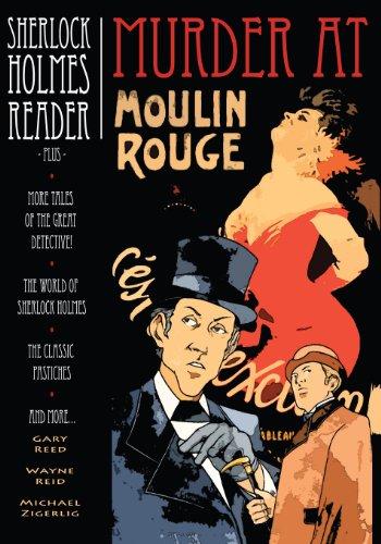 9780941613309: Sherlock Holmes Reader: Murder at Moulin Rouge