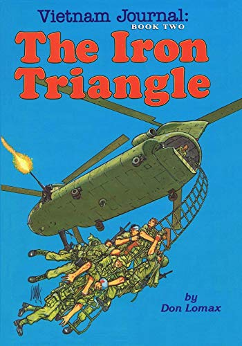Vietnam Journal Book Two: The Iron Triangle: Lomax, Don