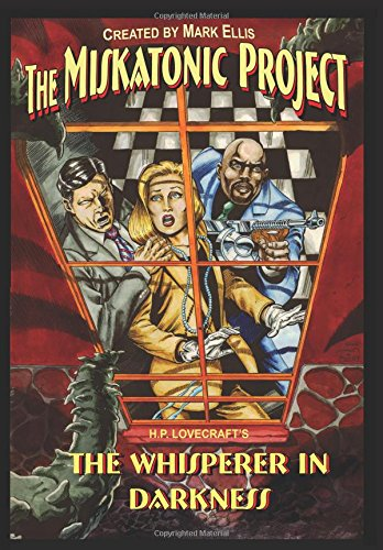 9780941613521: The Miskatonic Project: H.P. Lovecraft's the Whisperer in the Darkness