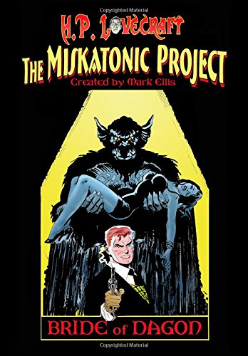 9780941613552: H.P. Lovecraft's Miskatonic Project: Bride Of Dagon: Volume 1
