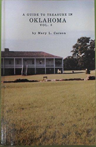 Guide to Treasure in Oklahoma: Carson, , Mary L.