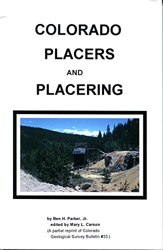 9780941620611: Colorado Placers & Placering