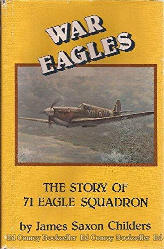 9780941624718: War eagles: The story of the Eagle Squadron