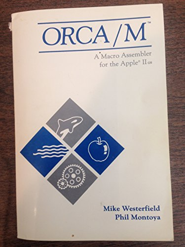 9780941635004: ORCA/M A Macro Assembler for the Apple IIgs
