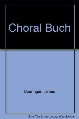 Choral Buch: A Facsimile of the First Edition of 1784