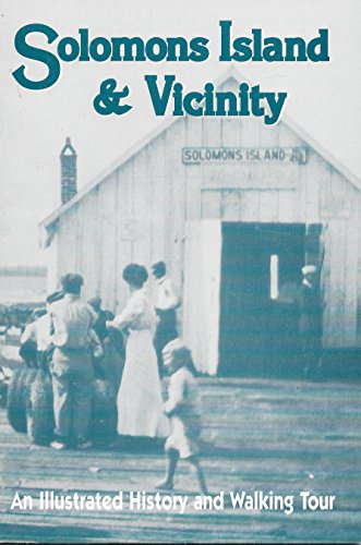 9780941647120: Solomons Island and vicinity: An illustrated history and walking tour