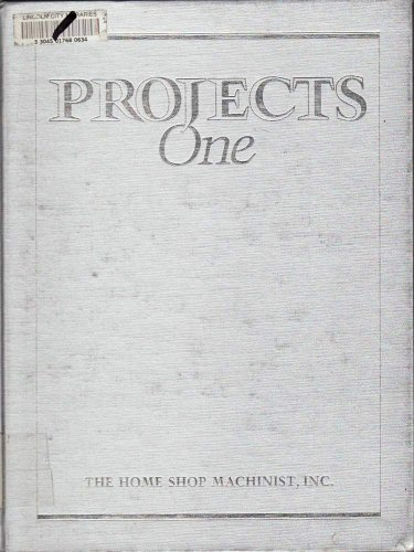 9780941653008: The Home Shop Machinist Projects One: 1
