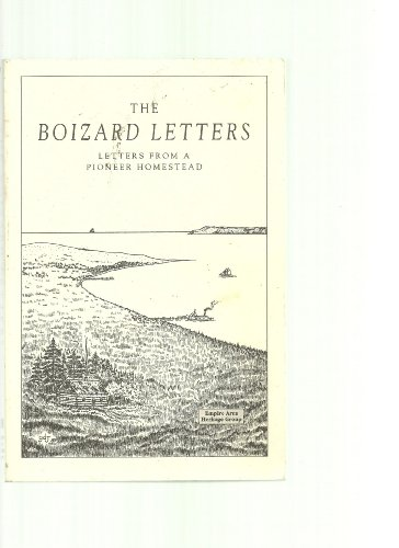 The Boizard Letters: Letters From a Pioneer: Julia Terry Dickinson;