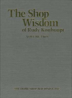 9780941653237: The shop wisdom of Rudy Kouhoupt: Volume two