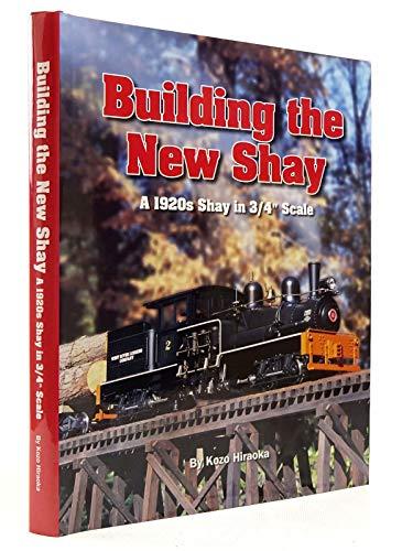 Building the New Shay A 1920s Shay: HIRAOKA (Kozo), edited