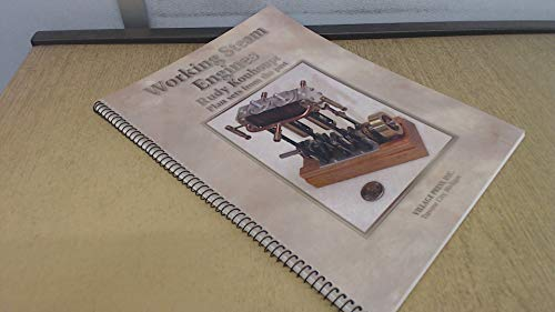 Working Steam Engines. Plan Sets From The: Kouhoupt, Rudy