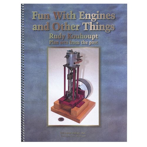 Fun With Engines & Other Things: Rudy Kouhoupt