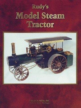 9780941653350: Rudy?s Model Steam Tractor