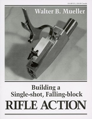 Building a Single Shot Falling Block Rif
