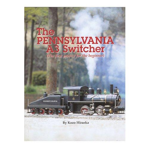 9780941653626: The Pennsylvania A3 Switcher