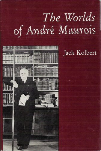 The Worlds of Andre Maurois: Kolbert, Jack