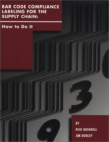 9780941668118: Bar Code Compliance Labeling for the Supply Chain : How to Do It
