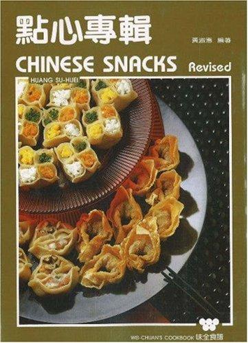 9780941676113: Chinese Snacks (Wei Quan Shi Pu)