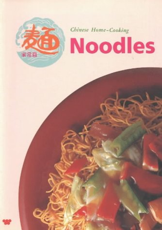 9780941676359: Noodles: Chinese Home-Cooking