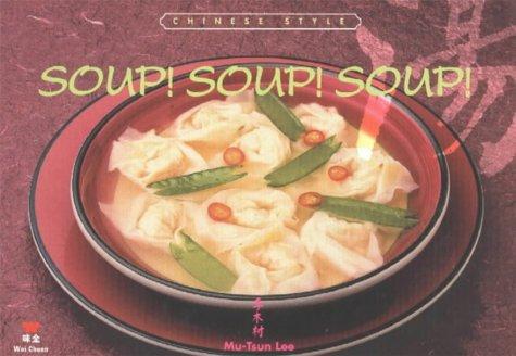 9780941676502: Soup Soup Soup