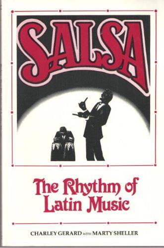 9780941677097: Salsa!: The Rhythm of Latin Music (Performance in World Music Series)