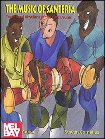 9780941677707: The Music of Santeraia: Traditional Rhythms of the Bataa Drums [With CD] (Performance in World Music Series)