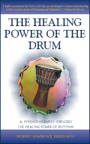 9780941677875: The Healing Power of the Drum