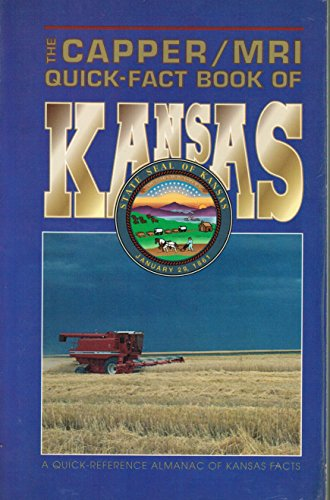 The Capper: Mri Quick-Fact Book of Kansas: Midwest Research Institute