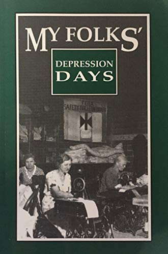 9780941678407: My Folks Depression Days: A Treasury
