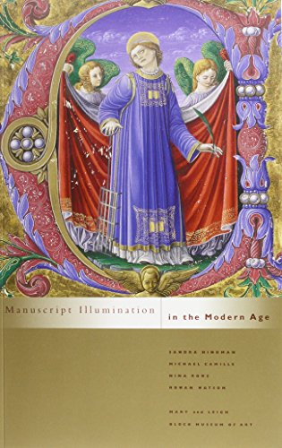Manuscript Illumination In The Modern Age: Hindman, Sandra; Camille, Michael; Rowe, Nina; Rowan ...