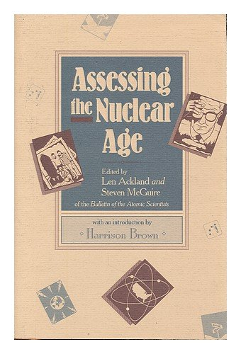 9780941682084: Assessing the Nuclear Age