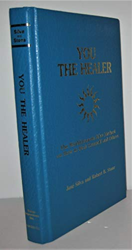 9780941683173: You the Healer: The World-Famous Silva Method on How to Heal Yourself and Others