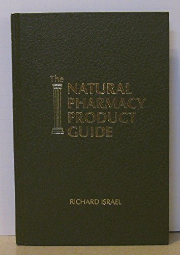 The Natural Pharmacy Product Guide