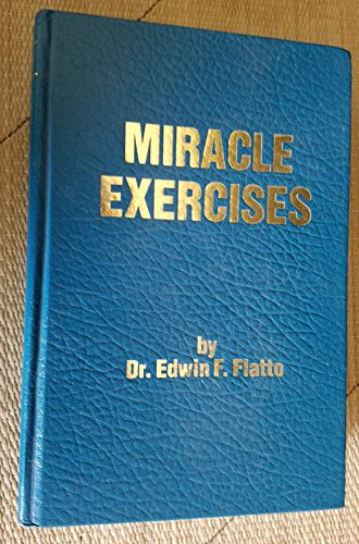 9780941683227: Miracle Exercises