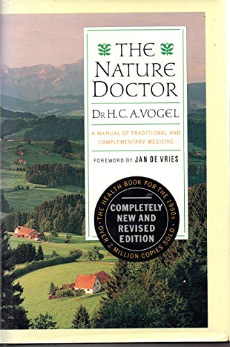 9780941683272: The Nature Doctor: A Manual of Traditional and Complementary Mediciine